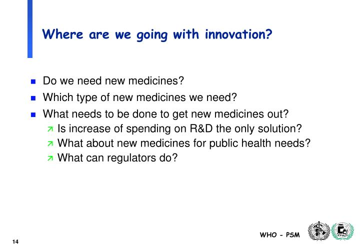 Where are we going with innovation?