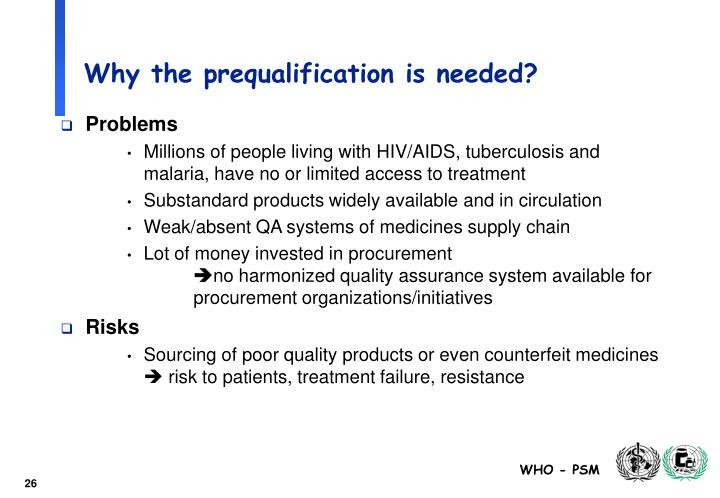 Why the prequalification is needed?