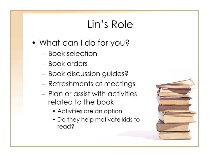 Lin's Role