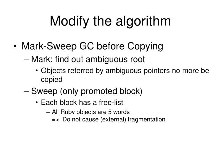 Modify the algorithm