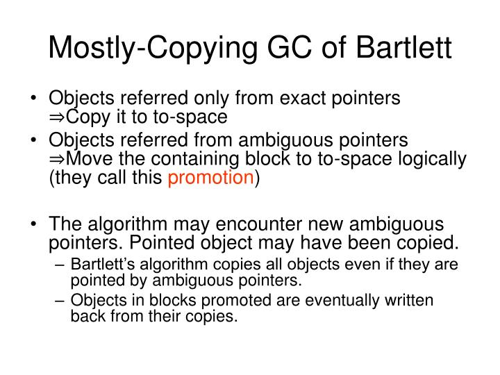 Mostly-Copying GC of Bartlett