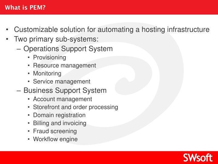 What is PEM?