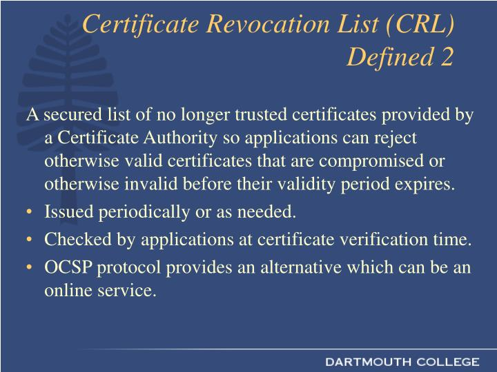 Certificate Revocation List (CRL) Defined 2
