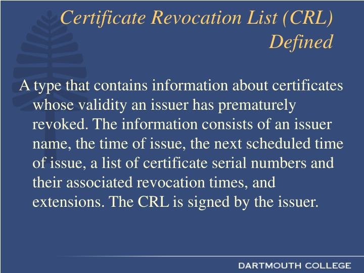 Certificate Revocation List (CRL) Defined