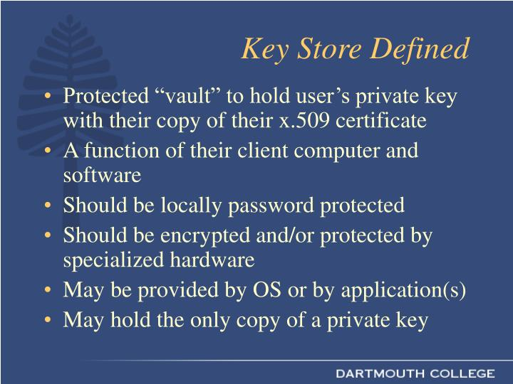 Key Store Defined