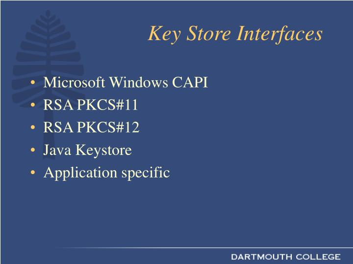 Key Store Interfaces