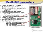 de ja 84p parameters