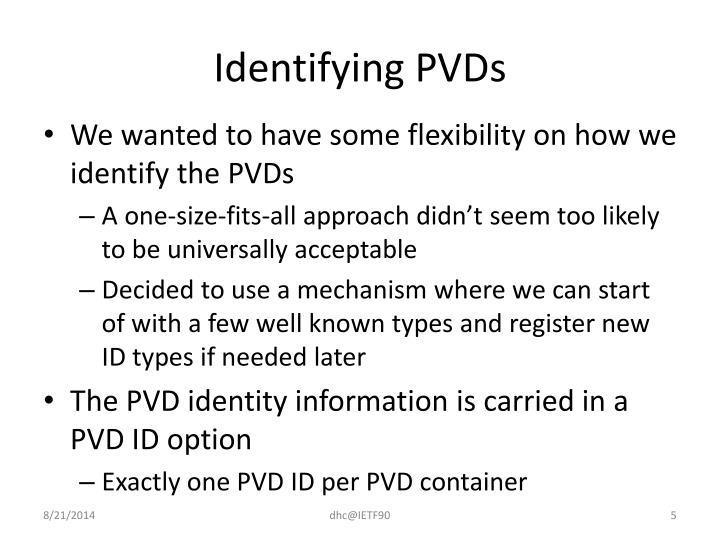 Identifying PVDs