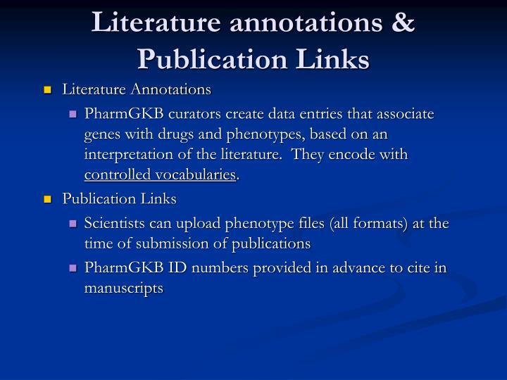 Literature annotations & Publication Links