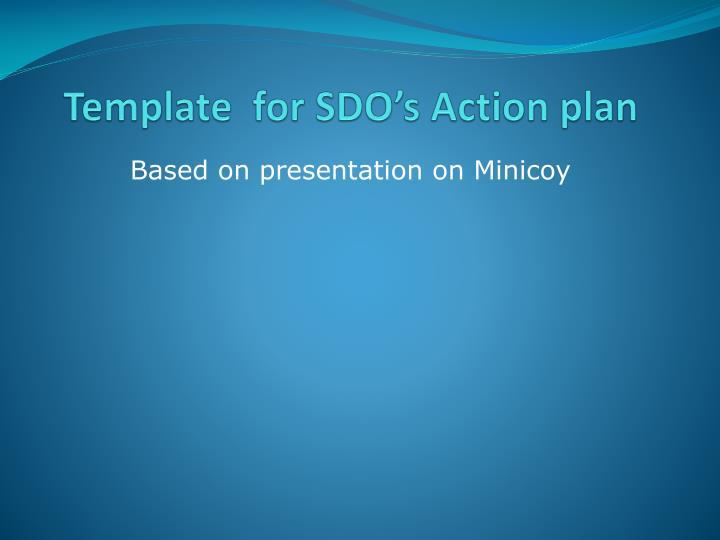 Template  for SDO's Action plan