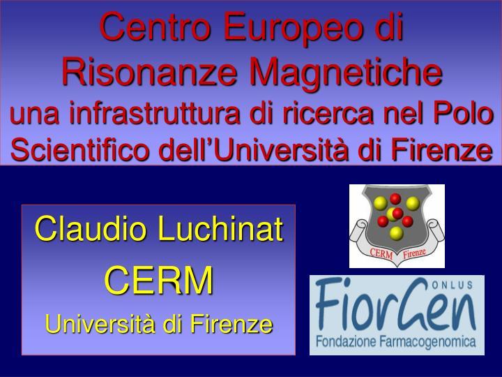 Centro Europeo di Risonanze Magnetiche