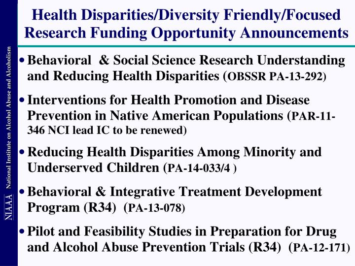 Health Disparities/Diversity Friendly/Focused Research Funding Opportunity Announcements