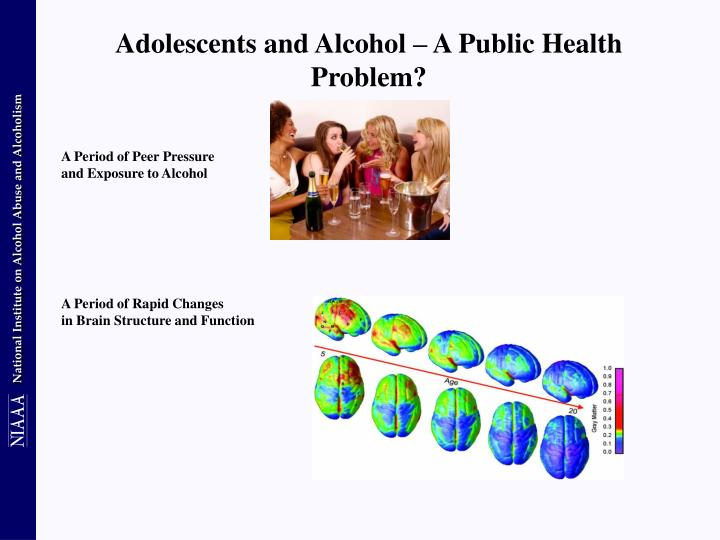 Adolescents and Alcohol – A Public Health Problem?