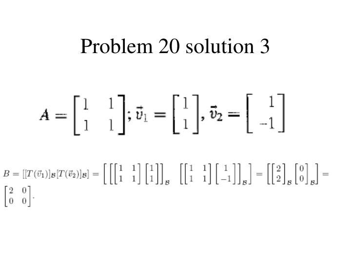 Problem 20 solution 3
