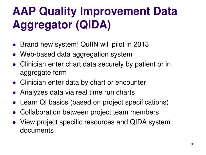 AAP Quality Improvement Data Aggregator (QIDA)