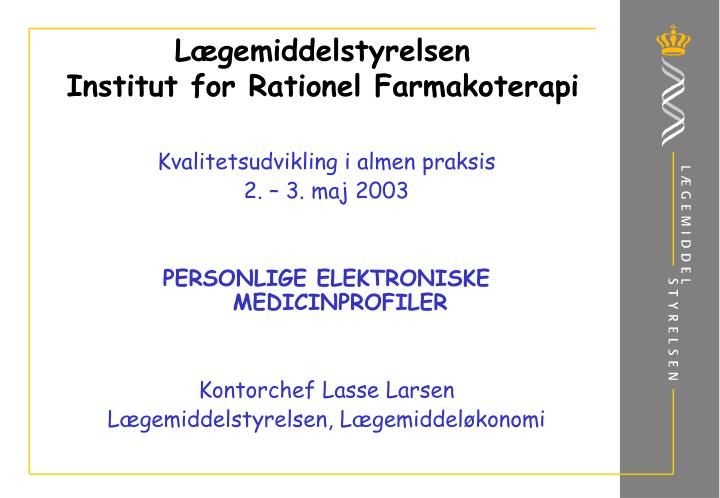 L gemiddelstyrelsen institut for rationel farmakoterapi