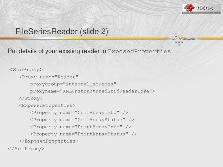 FileSeriesReader (slide 2)