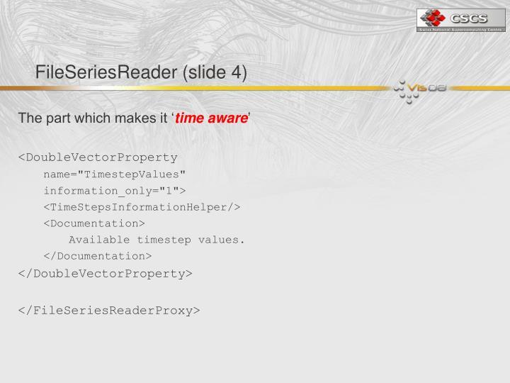 FileSeriesReader (slide 4)