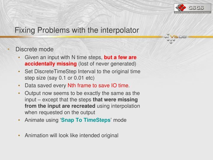 Fixing Problems with the interpolator