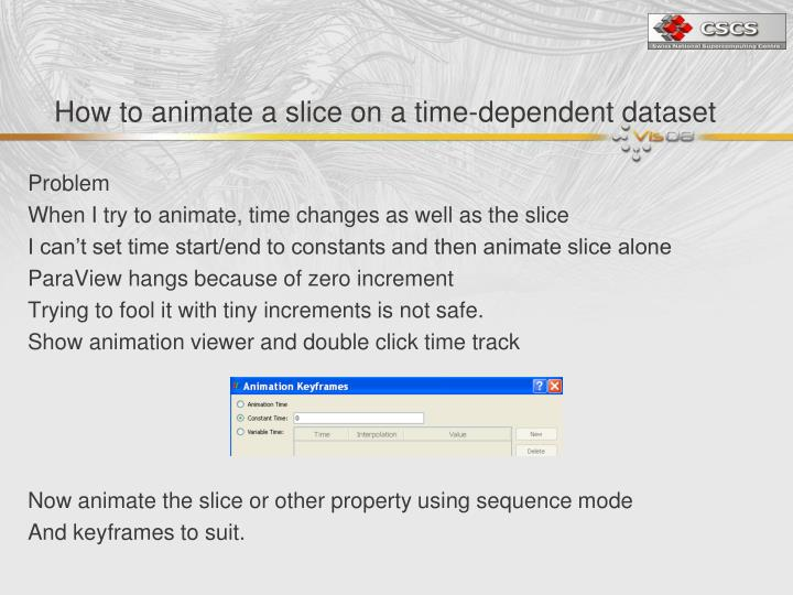 How to animate a slice on a time-dependent dataset
