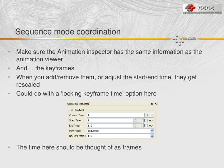 Sequence mode coordination