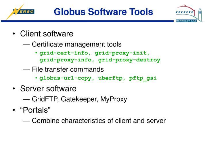 Globus Software Tools