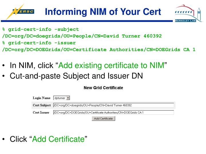 Informing NIM of Your Cert