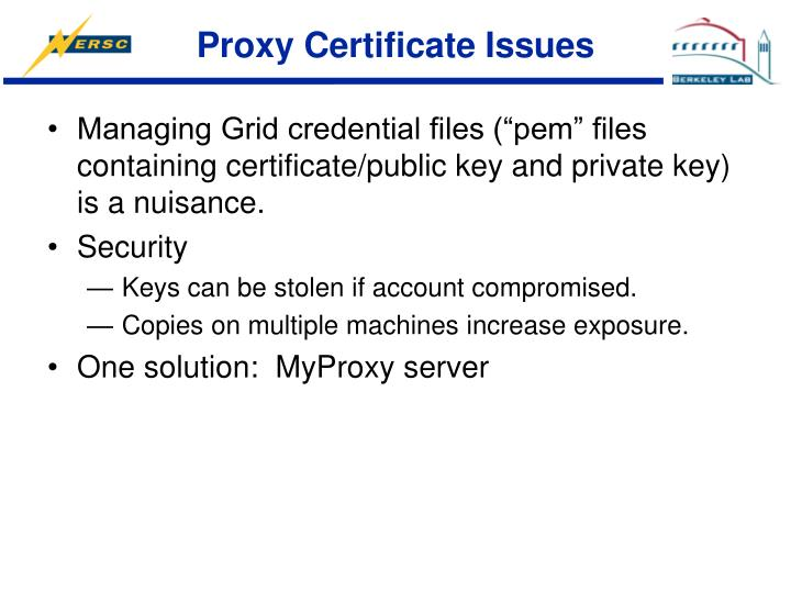 Proxy Certificate Issues