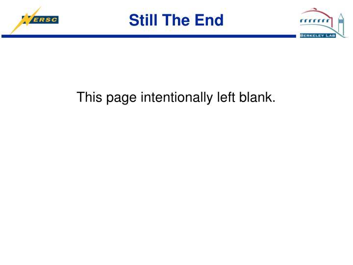 Still The End