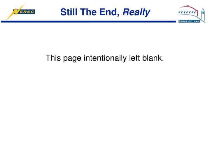 Still The End,