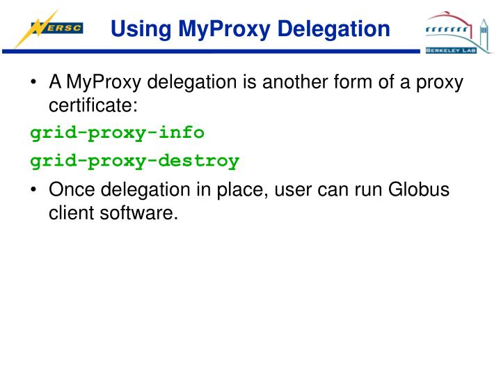 Using MyProxy Delegation