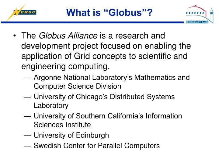 """What is """"Globus""""?"""
