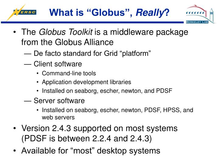 """What is """"Globus"""","""