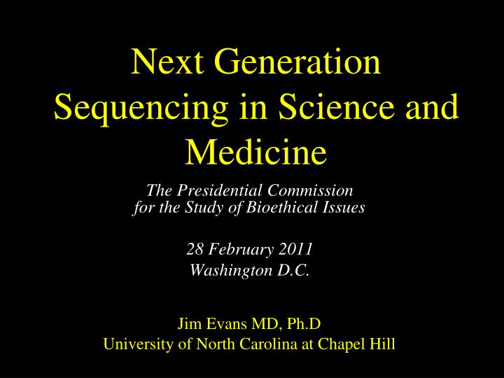 next generation sequencing in science and medicine