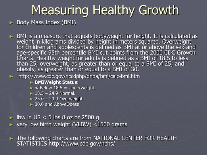 Measuring Healthy Growth