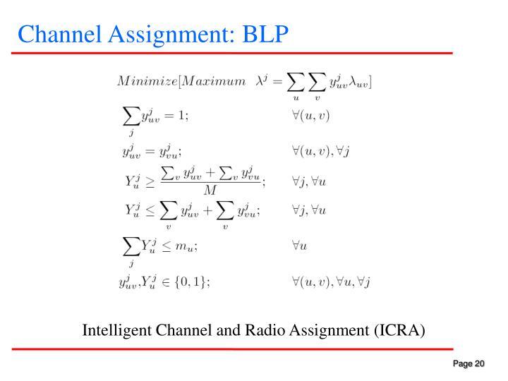 Channel Assignment: BLP