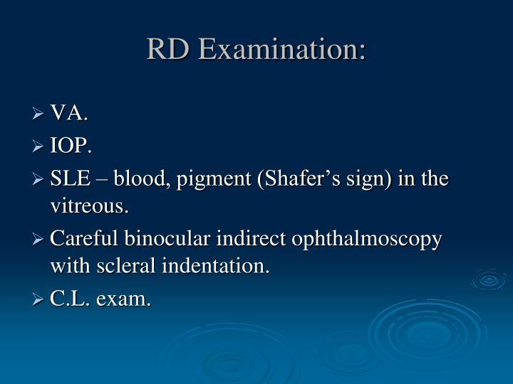 RD Examination: