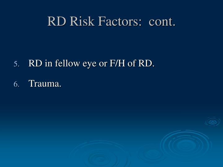 RD Risk Factors:  cont.