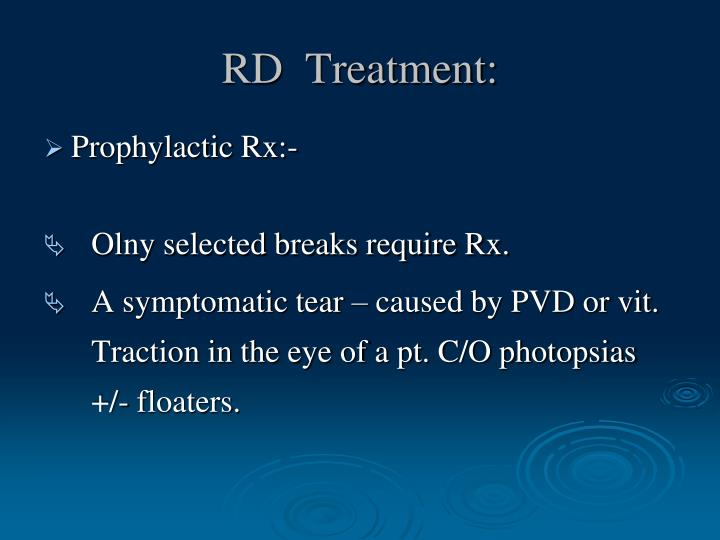 RD  Treatment:
