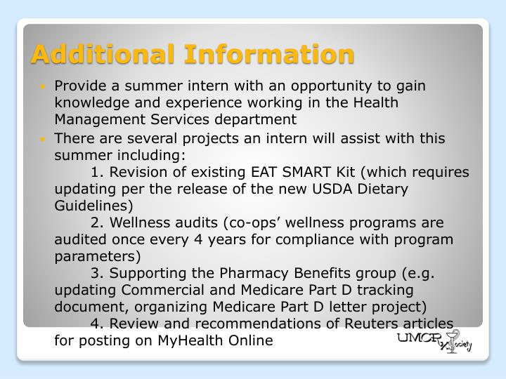 Provide a summer intern with an opportunity to gain knowledge and experience working in the Health Management Services department
