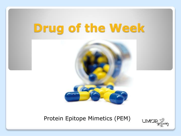 Drug of the Week