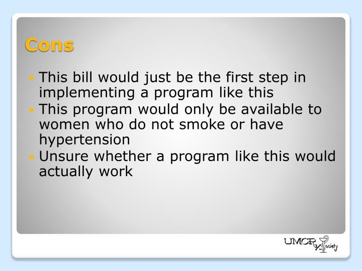 This bill would just be the first step in implementing a program like this