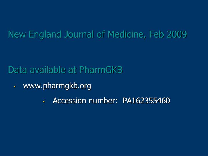 New England Journal of Medicine, Feb 2009