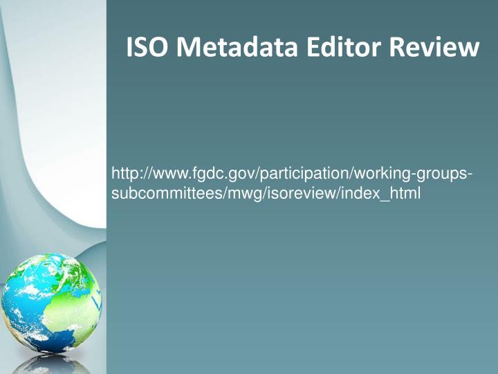ISO Metadata Editor Review