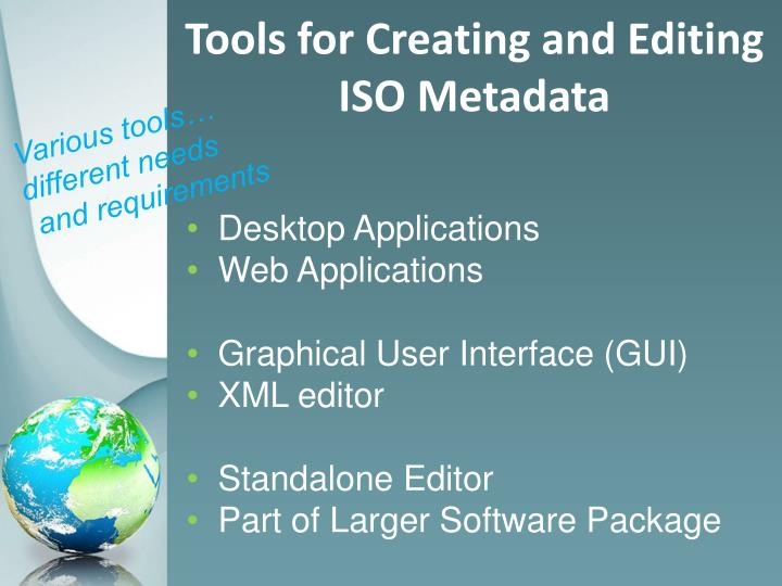 Tools for Creating and Editing ISO Metadata