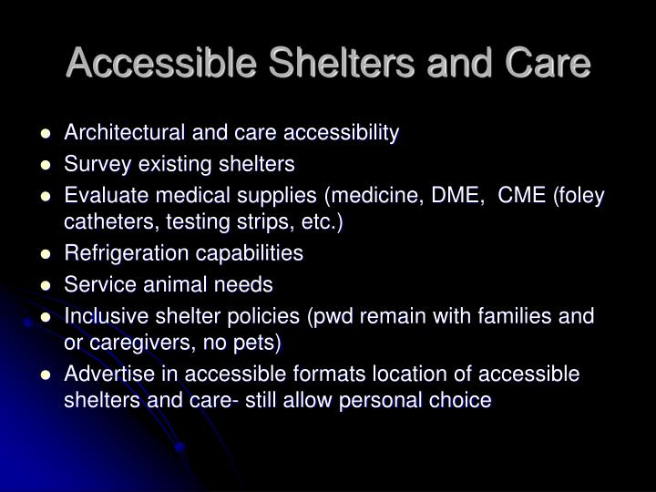 Accessible Shelters and Care