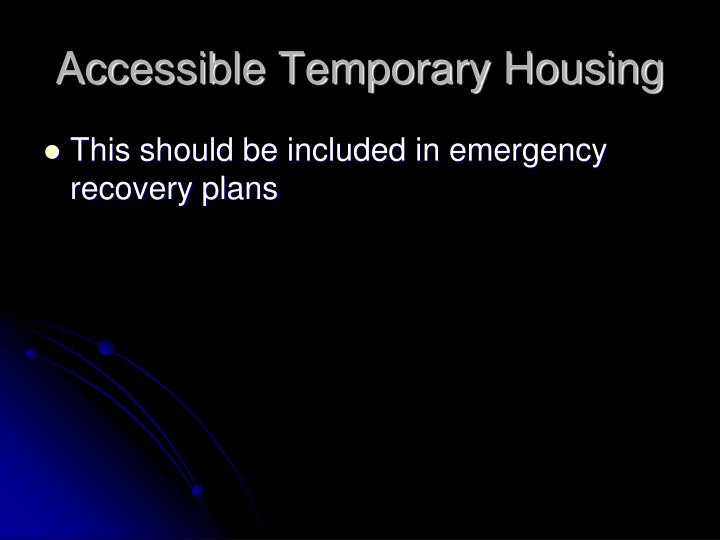 Accessible Temporary Housing