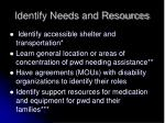 identify needs and resources
