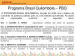 programa brasil quilombola pbq