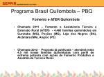 programa brasil quilombola pbq4